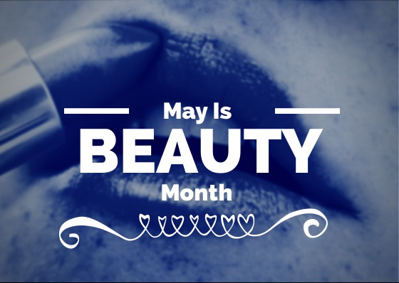 May is Beauty Month