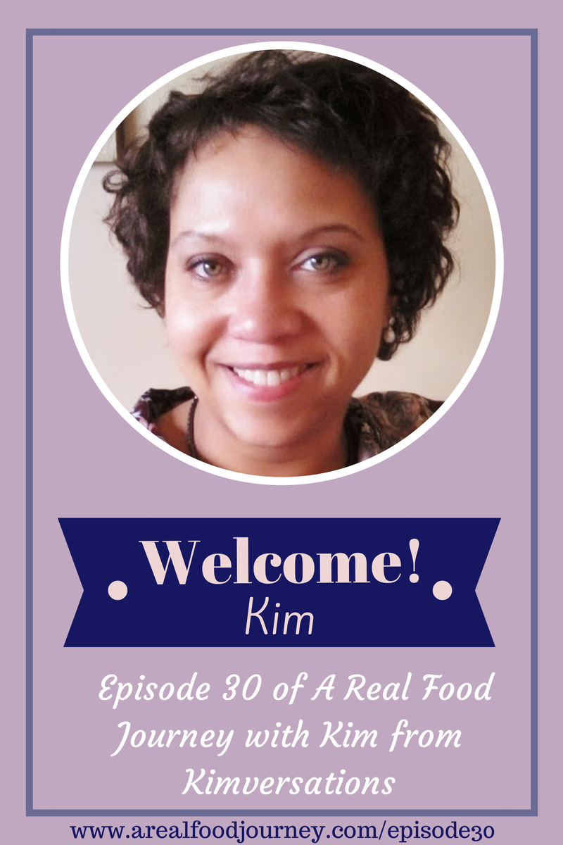 A real food journey podcast episode 30