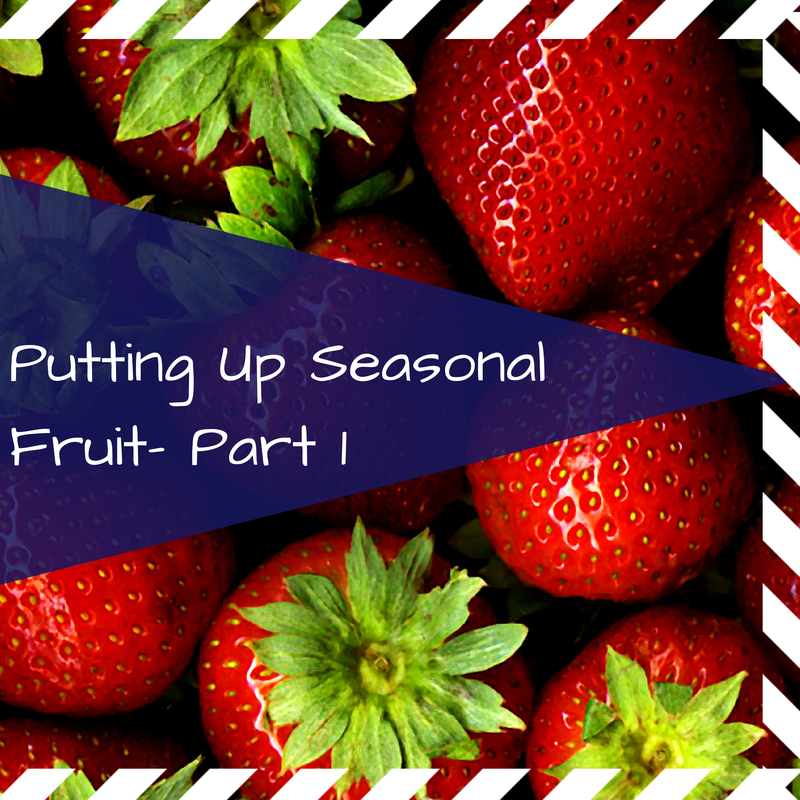 Preserving Strawberries and other Fruit! Putting Up Seasonal Fruits for the Year! PART 1 Freezing