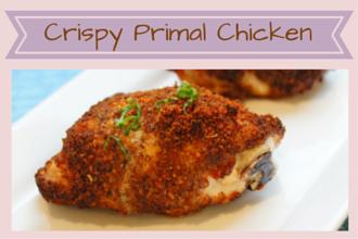 Savory Crispy Primal Baked Chicken