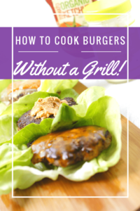 How to cook burgers without a grill