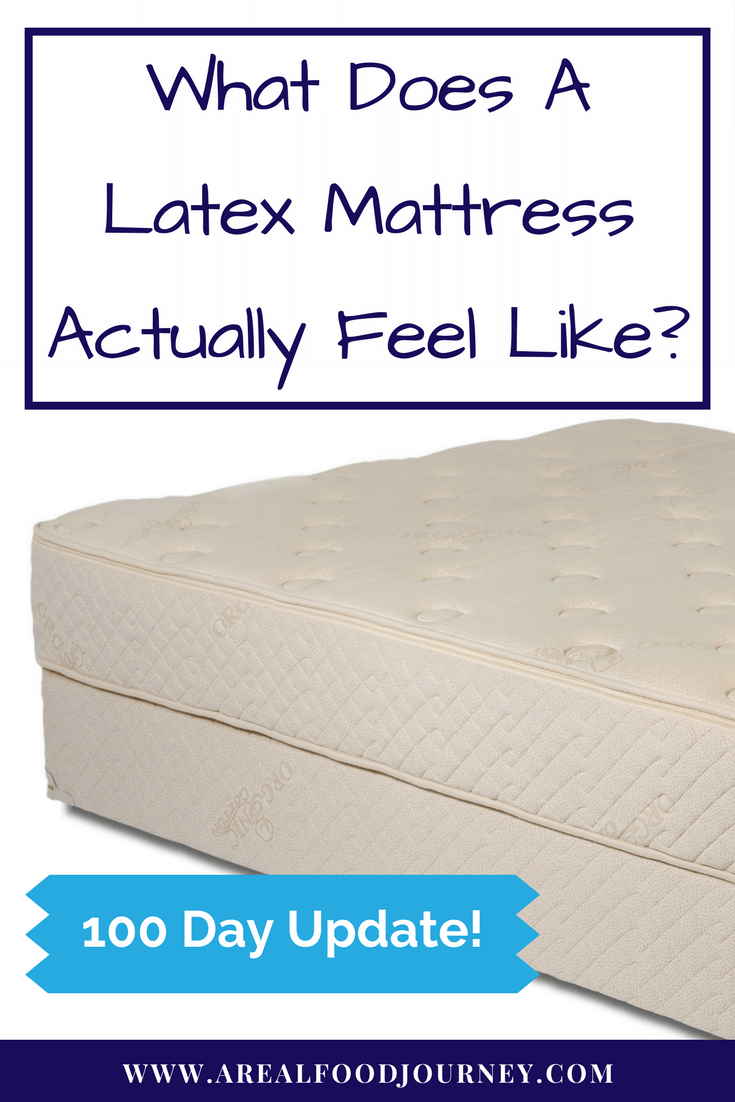 Sleeping on a Natural Latex Mattress- 100 Day report!