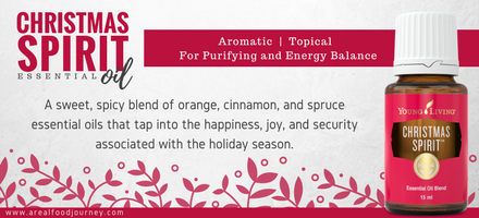 Young Living Christmas Spirit.Christmas Spirit Essential Oil Blend A Real Food Journey
