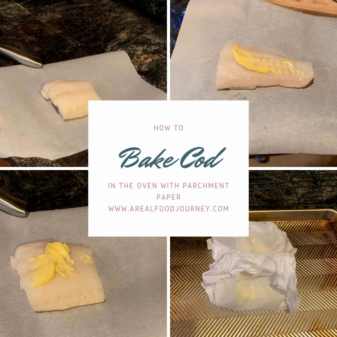 collage of how to bake cod with butter and parchment paper